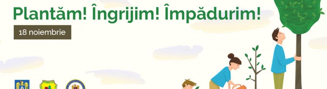 18 noiembrie – ziua împăduririi naționale cu ajutorul voluntarilor